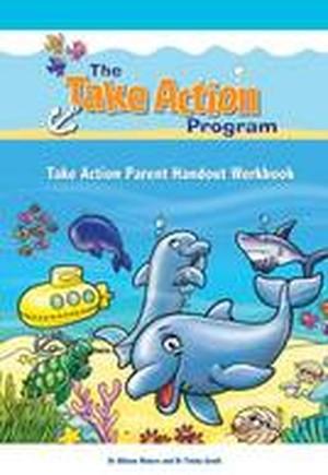 Take Action Parent Handout Workbook