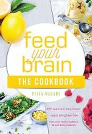 Feed Your Brain: The Cookbook