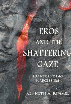 Eros and the Shattering Gaze