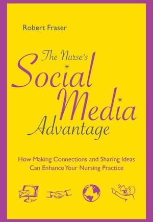 The Nurse's Social Media Advantage