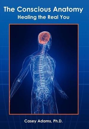 The Conscious Anatomy