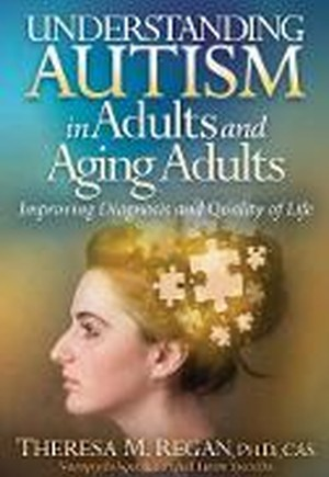 Understanding Autism in Adults and Aging Adults
