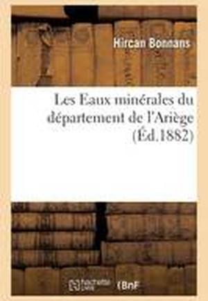 Les Eaux Minerales Du Departement de L'Ariege