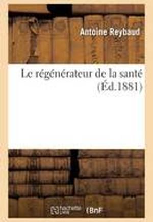 Le Regenerateur de La Sante