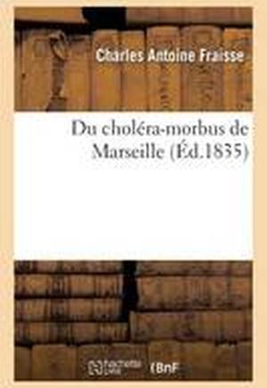 Du Cholera-Morbus de Marseille