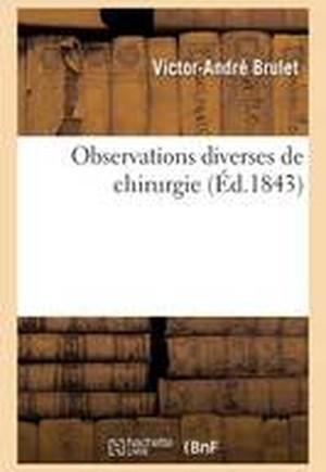 Observations Diverses de Chirurgie