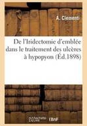 de L'Iridectomie D'Emblee Dans Le Traitement Des Ulceres a Hypopyon