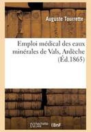 Emploi Medical Des Eaux Minerales de Vals Ardeche