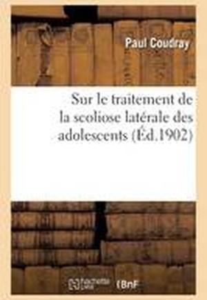 Sur Le Traitement de La Scoliose Laterale Des Adolescents