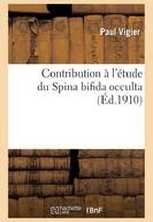 Contribution A L'Etude Du Spina Bifida Occulta
