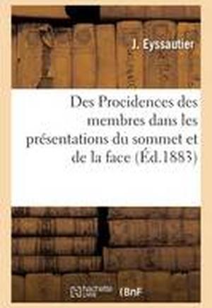 Des Procidences Des Membres Dans Les Presentations Du Sommet Et de La Face