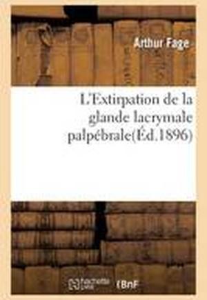 L'Extirpation de La Glande Lacrymale Palpebrale