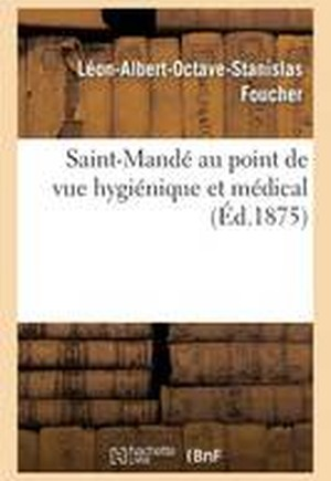 Saint-Mand Au Point de Vue Hygi nique Et M dical