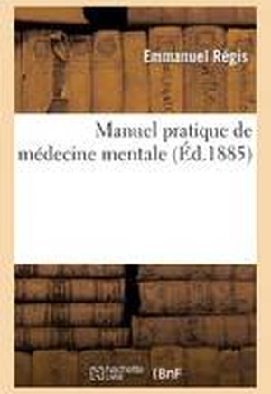 Manuel Pratique de M decine Mentale