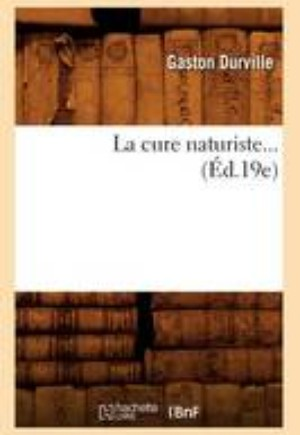 La Cure Naturiste ( d.19e)