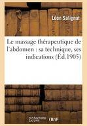Massage Th rapeutique de l'Abdomen, Sa Technique, Ses Indications