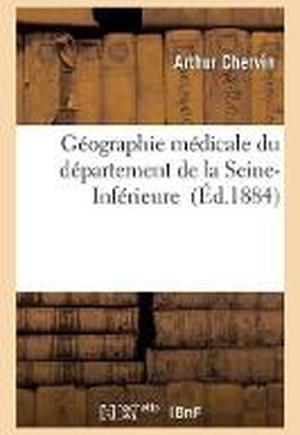 G�ographie M�dicale Du D�partement de la Seine-Inf�rieure