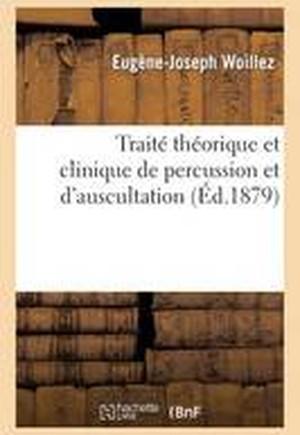 Trait Th orique Et Clinique de Percussion Et d'Auscultation