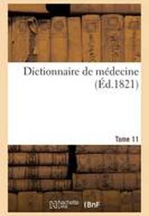 Dictionnaire de M decine. Tome 11, Hem-Hys
