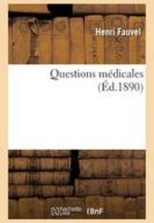 Questions Medicales