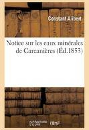 Notice Sur Les Eaux Minerales de Carcanieres