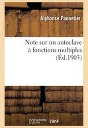 Note Sur Un Autoclave a Fonctions Multiples