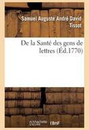 de la Sant� Des Gens de Lettres