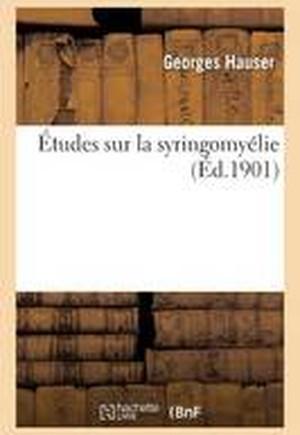 �tudes Sur La Syringomy�lie