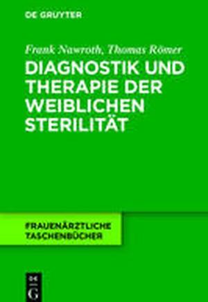 Diagnostik Und Therapie Der Weiblichen Sterilitat