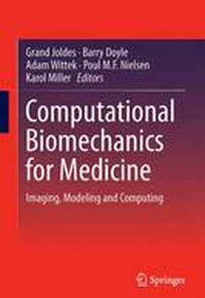 Computational Biomechanics for Medicine 2016