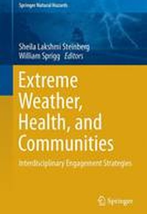 Extreme Weather, Health, and Communities 2016