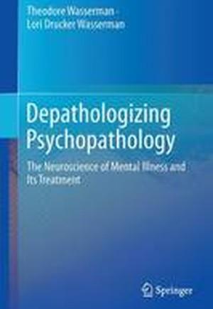 Depathologizing Psychopathology 2016