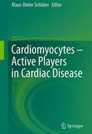 Cardiomyocytes - Active Players in Cardiac Disease 2016