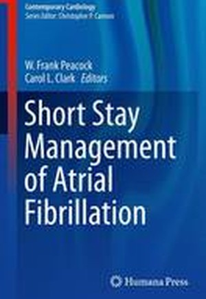 Short Stay Management of Atrial Fibrillation 2016