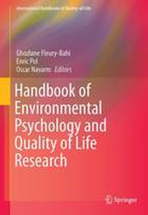 Handbook of Environmental Psychology and Quality of Life Research 2016