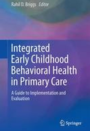 Integrated Early Childhood Behavioral Health in Primary Care 2016