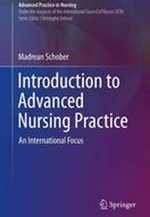 Introduction to Advanced Nursing Practice: An International Focus: 2016