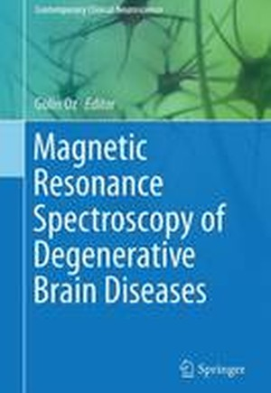 Magnetic Resonance Spectroscopy of Degenerative Brain Diseases 2016