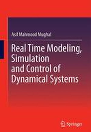 Real Time Modeling, Simulation and Control of Dynamical Systems 2016