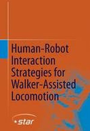 Human-Robot Interaction Strategies for Walker-Assisted Locomotion 2016
