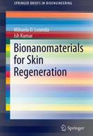 Bionanomaterials for Skin Regeneration 2016