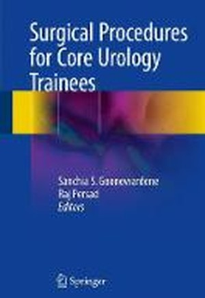 Surgical Procedures for Core Urology Trainees