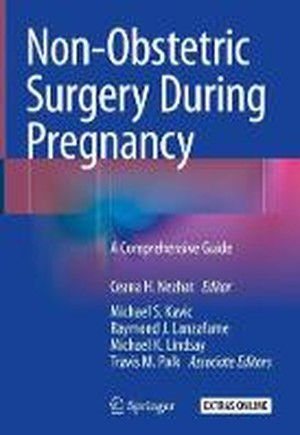 Non-Obstetric Surgery During Pregnancy: A Comprehensive Guide