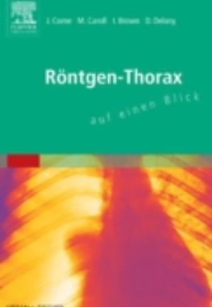 Rontgen-Thorax auf einen Blick