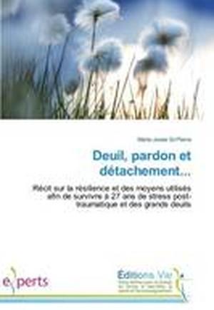 Deuil, Pardon Et D tachement...