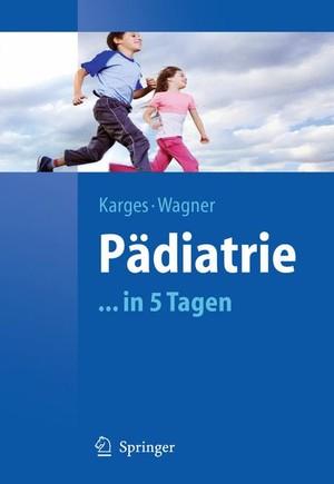 9783642015670 - Pädiatrie in 5 Tagen