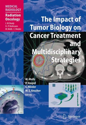 The Impact of Tumor Biology on Cancer Treatment and Multidisciplinary Strategies