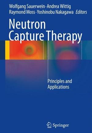 Neutron Capture Therapy