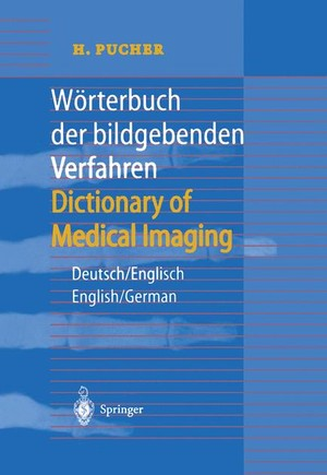 Wörterbuch der bildgebenden Verfahren/Dictionary of Medical Imaging