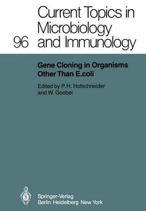 Gene Cloning in Organisms Other Than E. coli